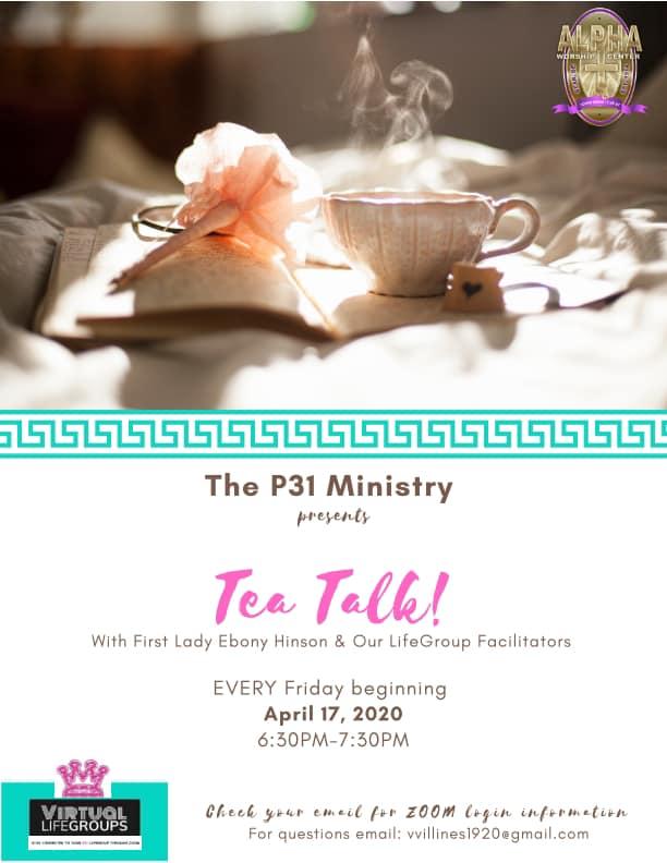 The P31 Ministry Presents Tea Talk