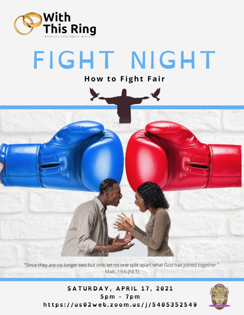 """Alpha's MARRIAGE Ministry presents…""""FIGHT NIGHT: How to Fight Fair"""" (Sat. Apr. 17th @ 5pm)"""